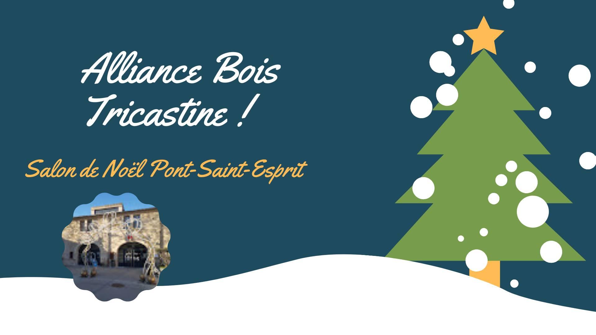 1er salon de Noël pour Alliance Bois Tricastine !